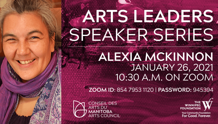 An invitation to our Arts Leaders Speaker Series and info session on January 26 with Alexia McKinnon.